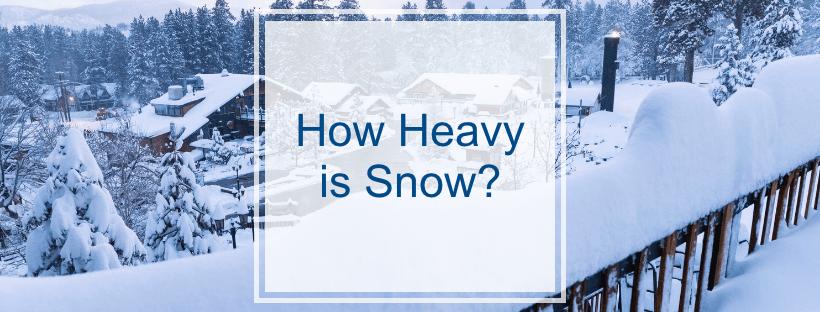 How Heavy is Snow?