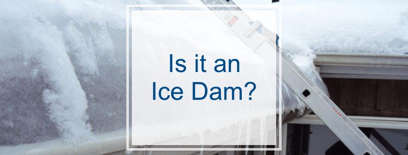Is it an ice dam?