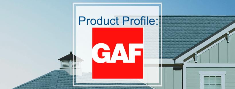 Product Profile: GAF
