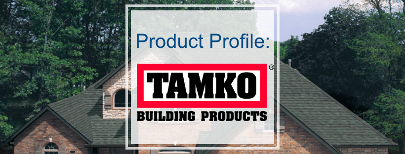 Product Profile- Tamko Shingles