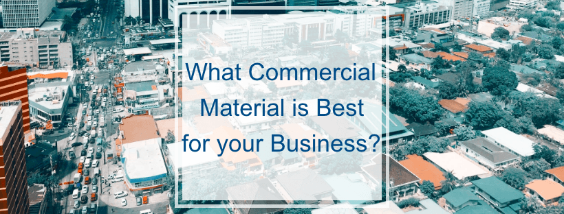 What Commercial Roof Material is Best for your Business?
