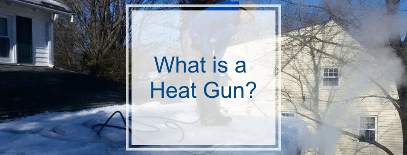What is a Heat Gun?