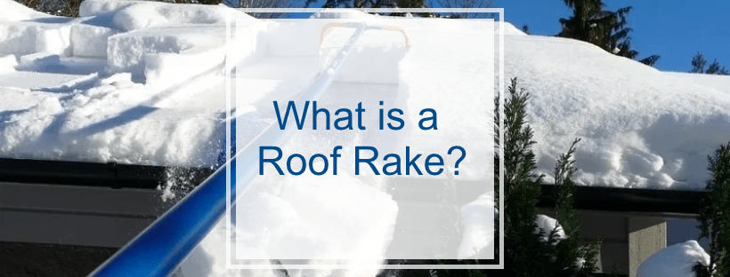 What is a Roof Rake?